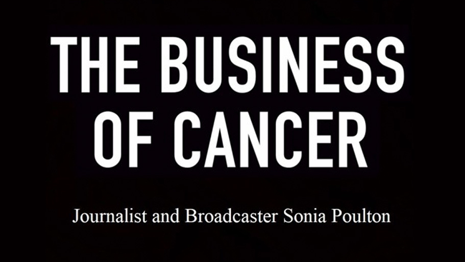 The Business of Cancer